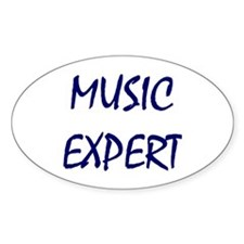 Music Expert, Music Snob Oval Decal