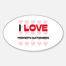I LOVE PROPERTY AUCTIONEERS Oval Decal