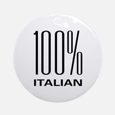 100 Percent Italian Ornament (Round)