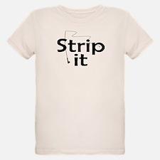 Strip It T-Shirt
