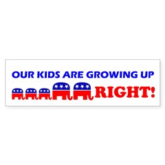 Our Kids Are Growing Up Right Sticker (Bumper 10 p