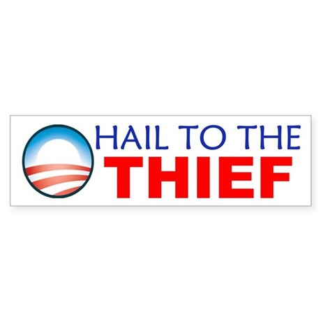Hail to the Thief Bumper Sticker