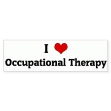 I Love Occupational Therapy Bumper Bumper Sticker