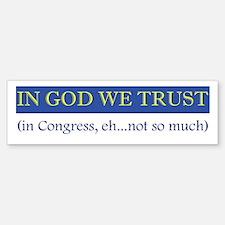 In God We Trust, In Congress, Bumper Bumper Bumper Sticker