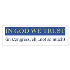 In God We Trust, In Congress, Bumper Bumper Sticker