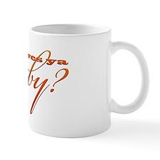Who Loves Ya, Baby? Mug