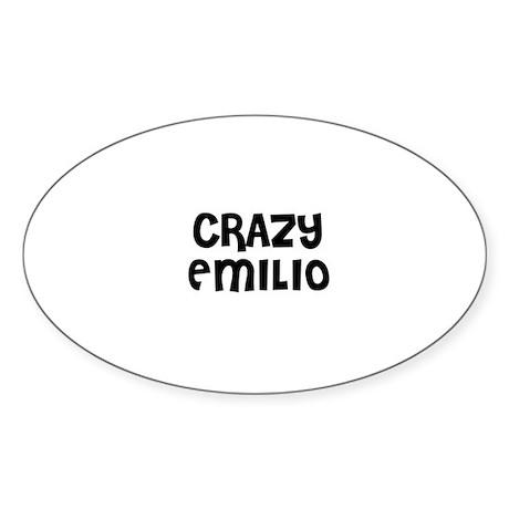 CRAZY EMILIO Oval Sticker