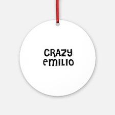 CRAZY EMILIO Ornament (Round)
