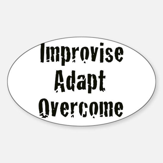 Improvise. Adapt. Overcome Oval Decal