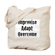 Improvise. Adapt. Overcome Tote Bag