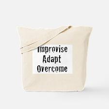Improvise. Adapt. Overcome Tote Bag