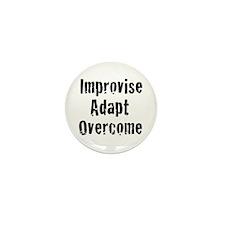 Improvise Adapt Overcome Mini Button (10 pack)