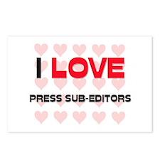 I LOVE PRESS SUB-EDITORS Postcards (Package of 8)