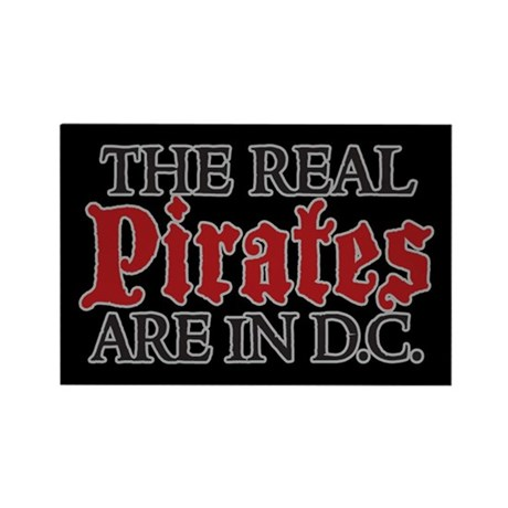 REAL PIRATES ARE IN D.C. Rectangle Magnet
