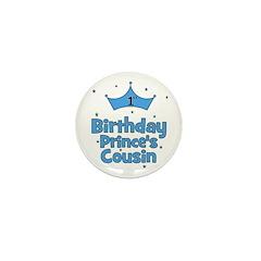 1st Birthday Prince's Cousin! Mini Button