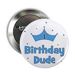 """1st Birthday Dude! 2.25"""" Button"""