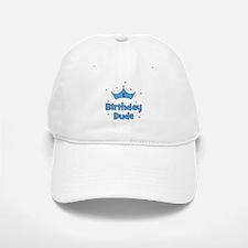 1st Birthday Dude! Baseball Baseball Cap