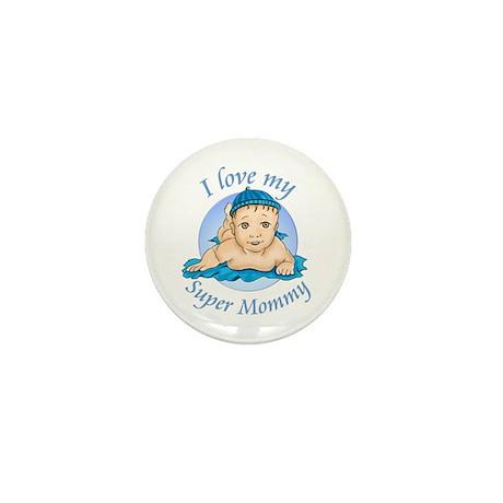 I love my Super Mommy v2 Mini Button