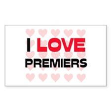I LOVE PREMIERS Rectangle Decal