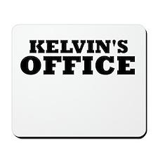 KELVIN'S OFFICE Mousepad