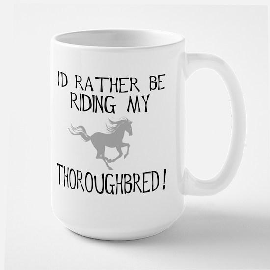 Rather...Thoroughbred! Mugs