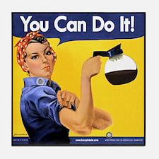 You can do it! Tile Coaster