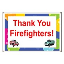 Thank You Firefighters Banner