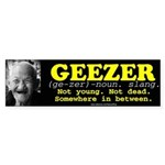 GEEZER Bumper Sticker