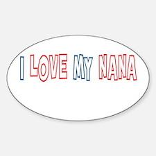 I Love My Nana Decal