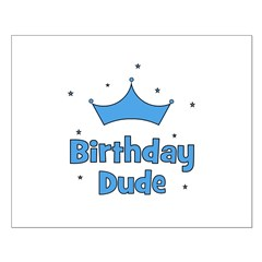 Birthday Dude! Posters
