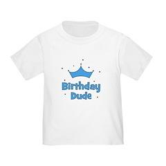 Birthday Dude! T