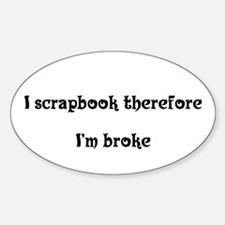 I scrapbook therefore Oval Decal