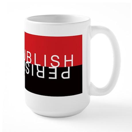 Large Mug - Publish Perish