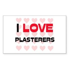 I LOVE PLASTERERS Rectangle Decal