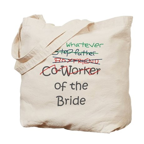 Whatever of the Bride Tote Bag