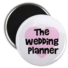 The Wedding Planner Magnet