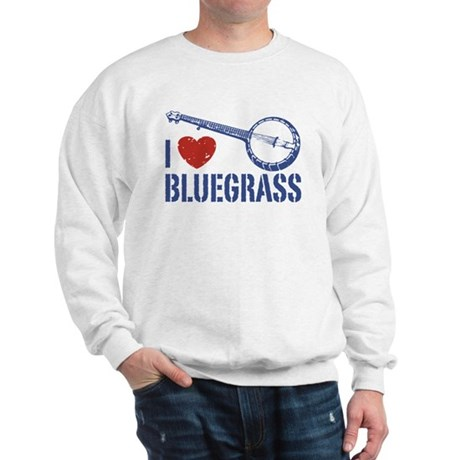 I Love Bluegrass Sweatshirt