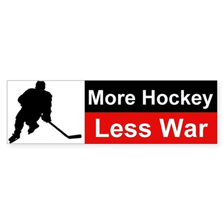 More Hockey Less War Bumper Sticker
