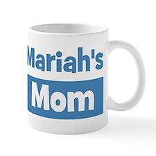 Mariahs Mom Mug