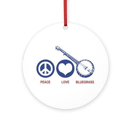 Peace Love Bluegrass Ornament (Round)