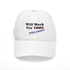 Will Work For Embellishments Baseball Cap