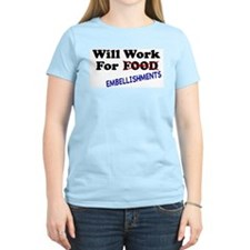 Will Work For Embellishments Women's Pink T-Shirt