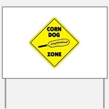 Corn Dog Zone Yard Sign