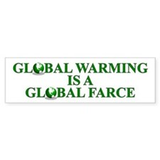 Global Warming Global Farce - Bumper Sticker