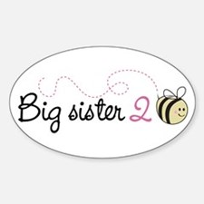 Big Sister to Bee Oval Decal