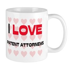 I LOVE PATENT ATTORNEYS Mug