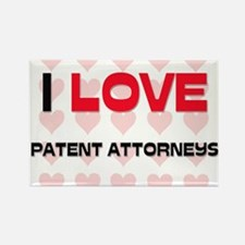 I LOVE PATENT ATTORNEYS Rectangle Magnet