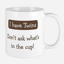 Have Twins - Coffee Small Mugs
