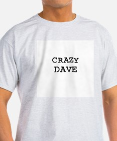 CRAZY DAVE Ash Grey T-Shirt