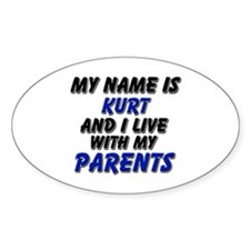 my name is kurt and I live with my parents Decal